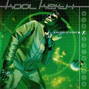 'Black Elvis / Lost In Space' by Kool Keith