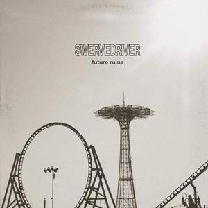 'Future Ruins' by Swervedriver