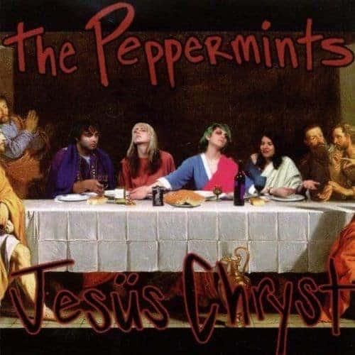'Jesus Chryst' by The Peppermints