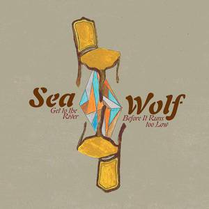 'Get To The River EP' by Sea Wolf