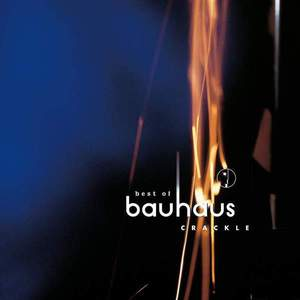 'Crackle' by Bauhaus