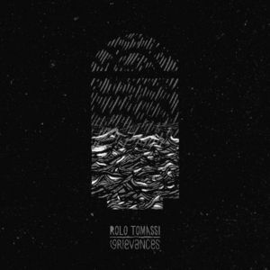 'Grievances' by Rolo Tomassi