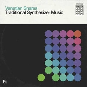 'Traditional Synthesizer Music' by Venetian Snares
