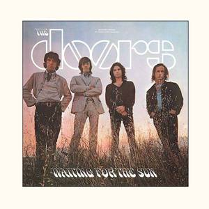 'Waiting For The Sun' by The Doors