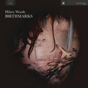 'Birthmarks' by Hilary Woods