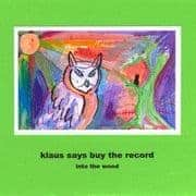 Into the Wood by Klaus Says Buy The Records