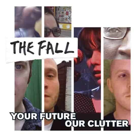'Your Future Our Clutter' by The Fall