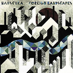 'Foreign Landscapes' by Hauschka