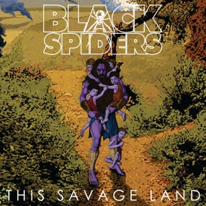 'This Savage Land' by Black Spiders
