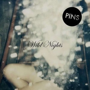 'Wild Nights' by PINS