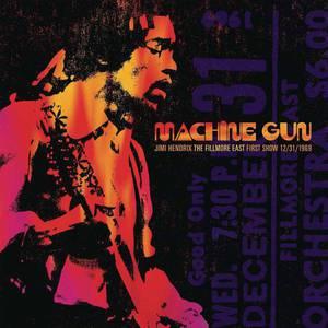 'Machine Gun: The Fillmore East 12/31/1969 (First Show)' by Jimi Hendrix
