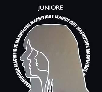 'Magnifique' by Juniore
