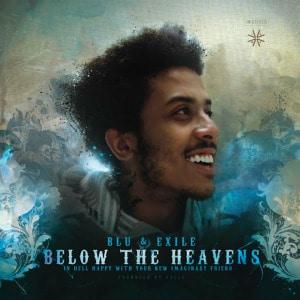 'Below The Heavens' by Blu & Exile