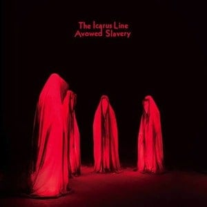'Avowed Slavery' by The Icarus Line