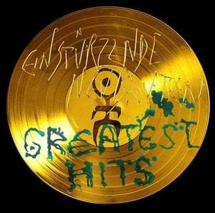 'Greatest Hits' by Einstürzende Neubauten