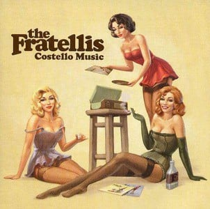 'Costello Music' by The Fratellis
