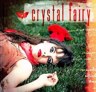 'Crystal Fairy' by Crystal Fairy