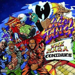 'Wu-Tang: The Saga Continues' by Wu-Tang Clan
