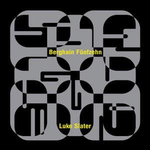 'Berghain Fünfzehn' by Luke Slater