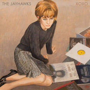 'XOXO' by The Jayhawks