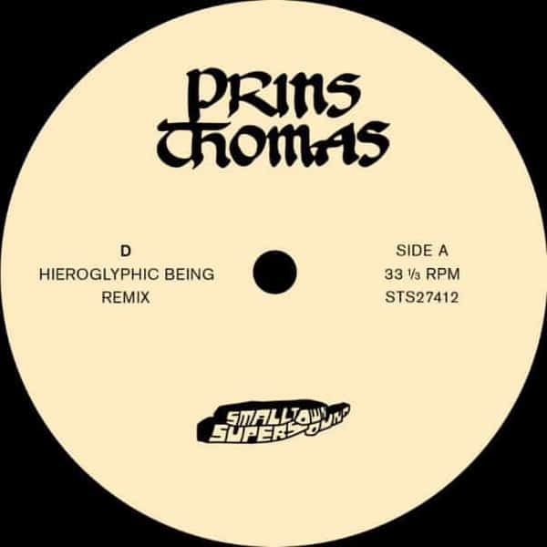 'D (Hieroglyphic Being Remixes)' by Prins Thomas
