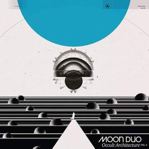 'Occult Architecture Vol. 2' by Moon Duo