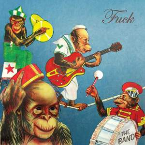 'The Band' by Fuck