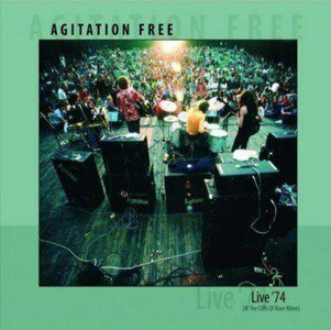 'Live '74: At The Cliffs Of River Rhine' by Agitation Free