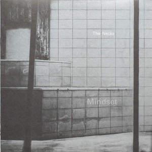 'Mindset' by The Necks