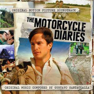 'The Motorcycle Diaries (Original Motion Picture Soundtrack)' by Gustavo Santaolalla