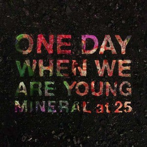 'One Day When We Are Young' by Mineral