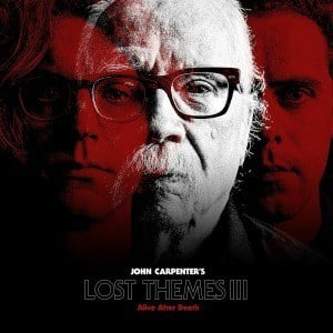 'Lost Themes III' by John Carpenter