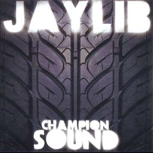 'Champion Sound' by Jaylib