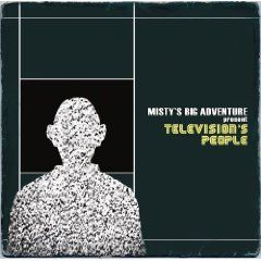 Present Television's People by Misty's Big Adventure