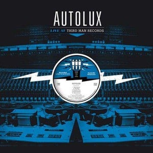 'Live at Third Man Records' by Autolux