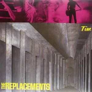 'Tim' by The Replacements