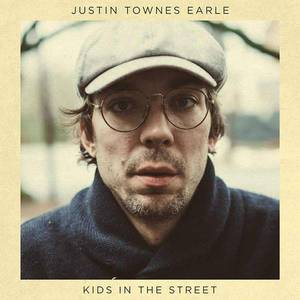 'Kids In The Street' by Justin Townes Earle