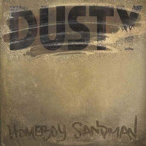 'Dusty' by Homeboy Sandman