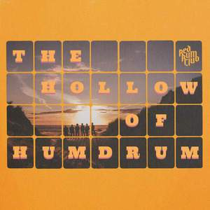 'The Hollow of Humdrum' by Red Rum Club