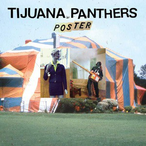 'Poster' by Tijuana Panthers