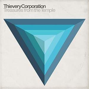 'Treasures From The Temple' by Thievery Corporation