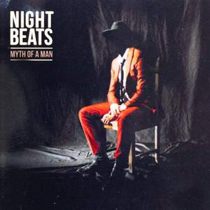 'Myth Of A Man' by Night Beats