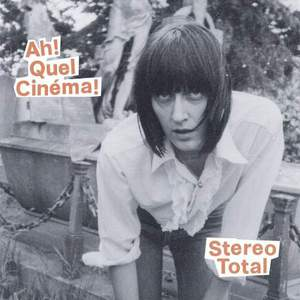 'Ah! Quel Cinéma!' by Stereo Total