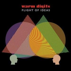 'Flight of Ideas' by Warm Digits