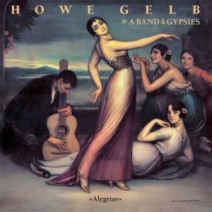 'Alegrias' by Howe Gelb & A Band Of Gypsies