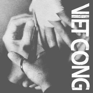 'Viet Cong' by Viet Cong