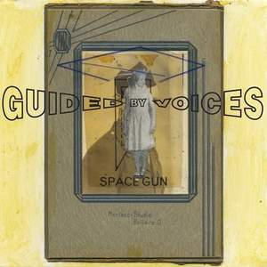 'Space Gun' by Guided By Voices