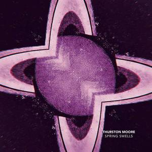 'Spring Swell / Leave Me Alone' by Thurston Moore