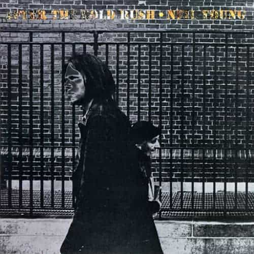 'After The Gold Rush' by Neil Young