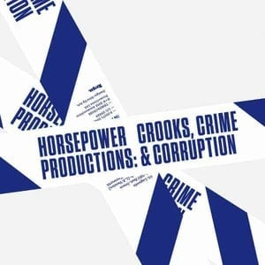 'Crooks, Crime & Corruption' by Horsepower Productions